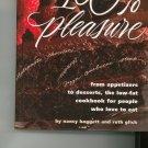 100% Pleasure Cookbook By Nancy Baggett and Ruth Glick 0875961916