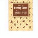 Westinghouse Refrigerator Cookbook & Instruction Guide  Vintage Item