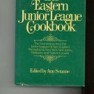 The Eastern Junior League Cookbook 0679510036