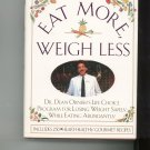 Eat More Weigh Less Cookbook Plus by Dean Ornish M.D. 0060168382