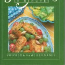 Great Meals In Minutes Cookbook Chicken & Game Hen Menus 0867061502