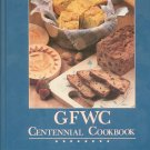 GFWC Centennial Cookbook General Federation Of Womens Club