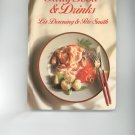 Party Food & Drinks Cookbook by Liz Downing & Pete Smith 0920691706