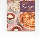 Cooking With Sour Cream and Buttermilk Cookbook by Culinary Arts Institute Vintage Item