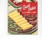 Quick Dishes For The Woman In A Hurry Cookbook by Culinary Arts Institute Vintage Item