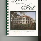 Gone With The Fat Cookbook by Jen Bays Avis & Kathy F. Ward 0962868361