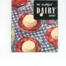 300 Healthful Dairy Dishes Cookbook Vintage Item