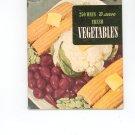 250 Ways To Serve Fresh Vegetables Cookbook Vintage Item
