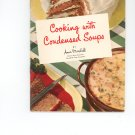 Cooking With Condensed Soups by A. Marshall Campbell Soup Company Cookbook Vintage Item 2nd Edition