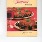 Easy Gourmet Dishes Cookbook Amy Vanderbilt Success Program For Women by Charlotte Adams Vintage