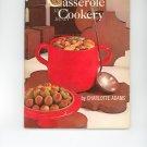 Casserole Cookery Cookbook Amy Vanderbilt Success Program For Women by Charlotte Adams Vintage