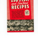 250 Fish And Sea Food Recipes Cookbook by Culinary Arts Institute Vintage