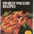Better Homes and Gardens 150 Best Poultry Recipes Cookbook Vintage