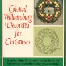 Colonial Williamsburg Decorates For Christmas 0879350563
