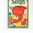 Soups Cookbook by Irena Chalmers Vintage Item