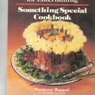 Festive Fare For Entertaining Something Special Cookbook by Margaret Happel 0884210464
