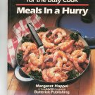 Speedy Dinners For The Busy Cook Meals In A Hurry Cookbook by Margaret Happel 0884210480