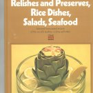 Relishes Preserves Rice Salads Seafood Cookbook by Time Life Volume 8 Vintage