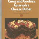 Cakes Cookies Casseroles Cheese Dishes Cookbook by Time Life Volume 2 Vintage