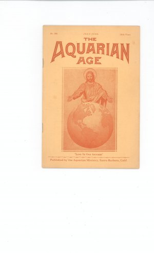 The Aquarian Age by Aquarian Ministry May June No. 284 28th Year Vintage