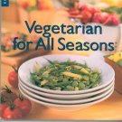 Williams Sonoma Vegetarian For All Seasons Cookbook 0783546122
