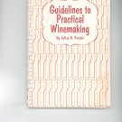 Guidelines To Practical Winemaking Cookbook / Guide by Julius H. Fessler Vintage