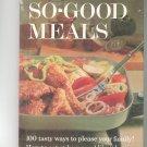 Better Homes & Gardens So Good Meals Cookbook Vintage