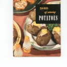 250 Ways Of Serving Potatoes 13 Cookbook by Culinary Arts Institute Vintage Item