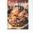 Fast Scratch Recipes Cookbook Land O Lakes
