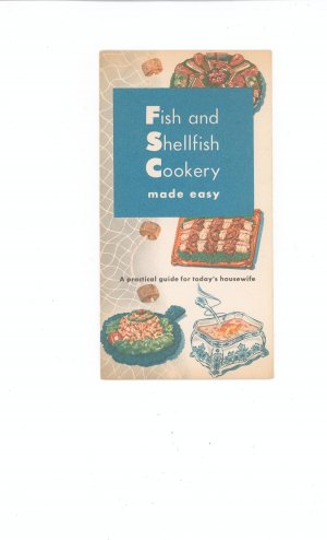 Fish & Shellfish Cookery Made Easy Brochure Vintage Advertising by National Fisheries Institute