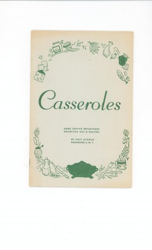 Casseroles Cookbook by Rochester Gas & Electric Company Vintage Regional New York