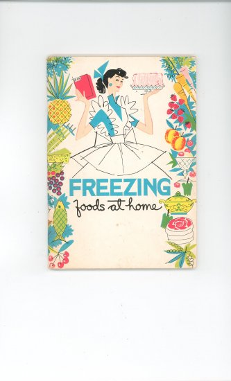 Freezing Foods At Home Cookbook Vintage
