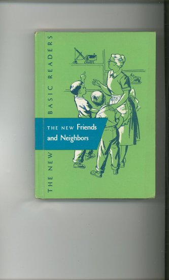 The New Basic Readers The New More Friends And Neighbors 2.1 Vintage