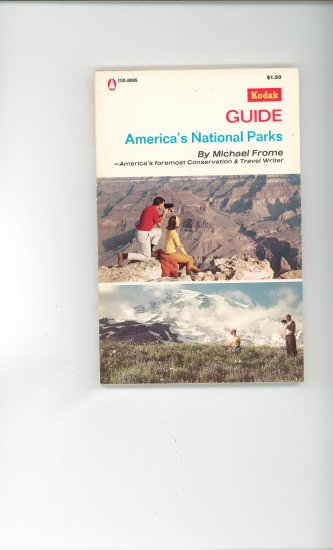 Kodak Guide Americas National Parks by Michael Frome 150 8085 AC 52 Vintage