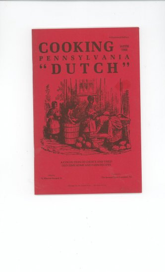 Cooking With The Pennsylvania Dutch Cookbook
