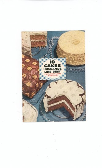 10 Cakes Husbands Like Best Cookbook by Spry Vintage