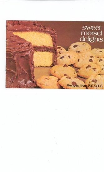 Sweet Morsel Delights Cookbook by Nestle