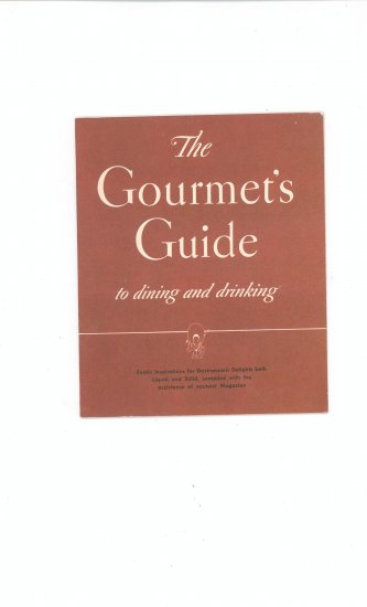 The Gourmets Guide To Dining and Drinking by Cointreau