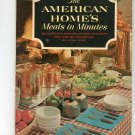 The American Homes Meals In Minutes Cookbook Vintage