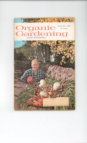 Organic Gardening And Farming Magazine November 1967 Vintage