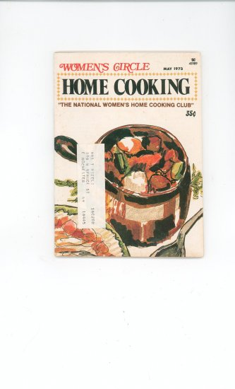 Womens Circle Home Cooking Cookbook Vintage May 1973