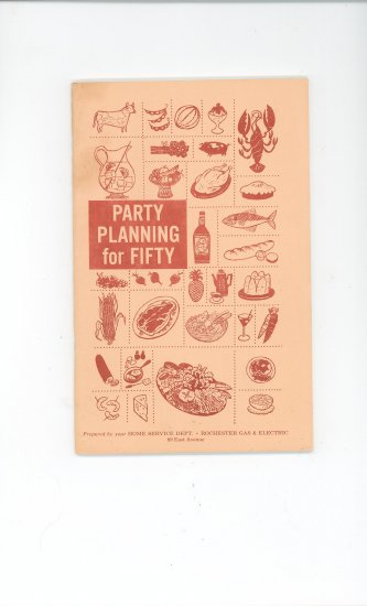 Party Planning For Fifty Cookbook by Rochester Gas & Electric Company Vintage Regional New York