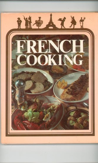 French Cooking Cookbook by Patricia Cook Sinclair & Ruth Knighton Malinowski 051724957x Vintage