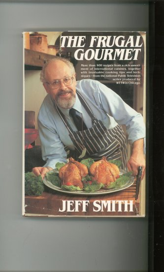 The Frugal Gourmet Cookbook by Jeff Smith 0688031188