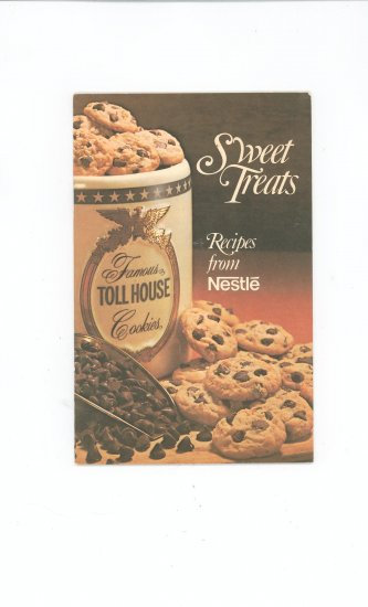 Sweet Treats Recipes From Nestle Cookbook