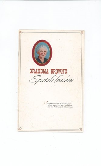 Grandma Browns Special Touches  Cookbook Limited Edition