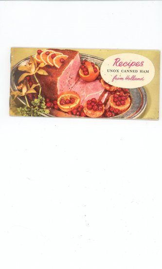 Recipes Unox Canned Ham From Holland Cookbook Recipe Vintage
