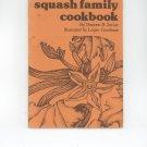 The Squash Family Cookbook by Marjorie Zucker & Logan Goodman Vintage