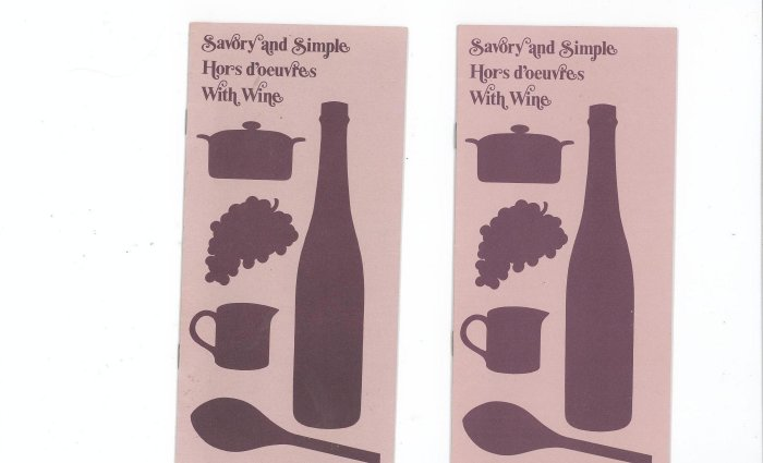 Savory and Simple Hors d'oeuvres With Wine Recipe Booklet by Taylor Wine Lot Of 2