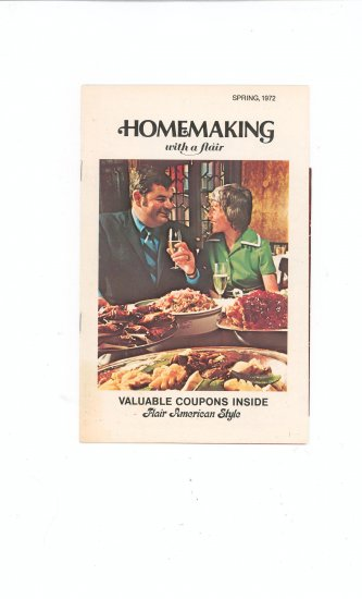 Homemaking With A Flair Spring 1972 Vintage With Coupons